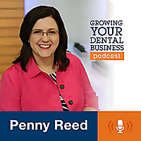 Penny Reed's Growing Your Dental Business Show