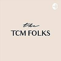 The TCM Folks