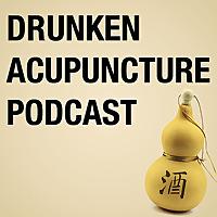 Drunken Acupuncture Podcast