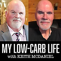 MY LOW-CARB LIFE with KEITH McDANIEL