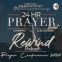 REWIND 24HR PRAYER PODCAST