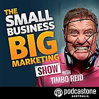 蒂姆博·里德的小企业大营销播客