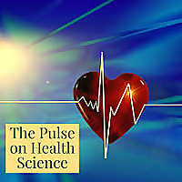 The Pulse on Health Science