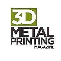 3D Metal Printing Magazine
