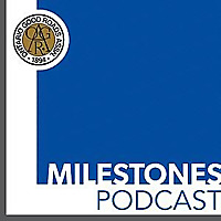 Milestones Podcast