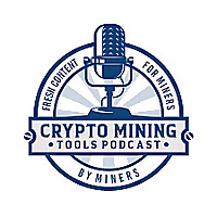Crypto Mining Tools Podcast