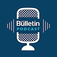 The ACR Bulletin Podcast