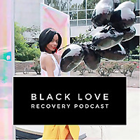 Black Love Recovery