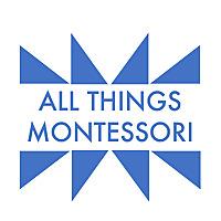 All Things Montessori