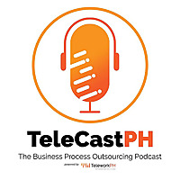 TeleCastPH | The TeleworkPH Outsourcing Podcast
