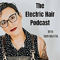 The Electric Hair Podcast