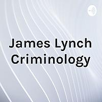 James Lynch Criminology