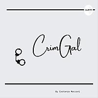 CrimGal | A Criminology & Criminal Justice Podcast