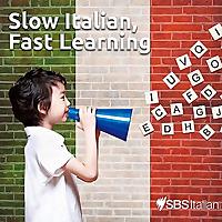 Slow Italian, Fast Learning