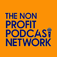 The Non Profit Podcast Network