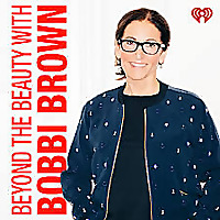 Beyond The Beauty with Bobbi Brown