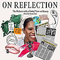 On Reflection Beauty Podcast