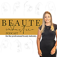 Beaute Industrie Podcast