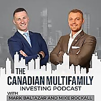 The Canadian Multifamily Investing Podcast
