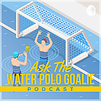 Ask the Water Polo Goalie