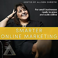 Smarter Online Marketing with Allison Christie