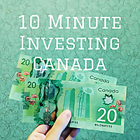 10 Minute Investment in Canada