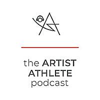 The Artist Athlete Podcast