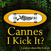 Cannes I Kick It