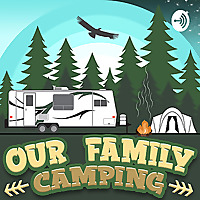 OUR FAMILY CAMPING