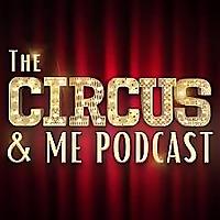 The Circus & Me