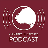 Oaktree Institute Podcast