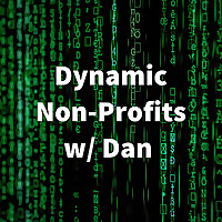 Dynamic Nonprofits w/ Dan