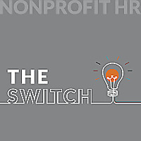 The Switch - by Nonprofit HR