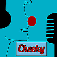 The Cheeky Podcast