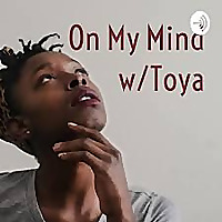 On My Mind w/Toya