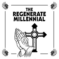 The Regenerate Millennial