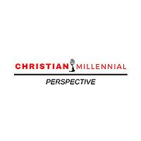 Christian Millennial Perspective