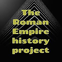 The Roman Empire history project