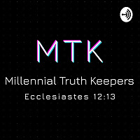 Millennial Truth Keepers