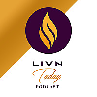 LIVN TODAY PODCAST