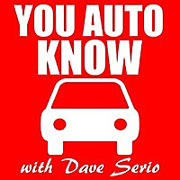 You Auto Know with Dave Serio Podcast