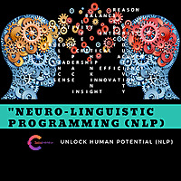 Neuro-Linguistic Programming (NLP)    Unlock Human Potential
