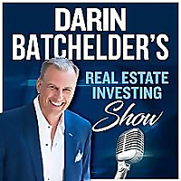 Darin Batchelder's Real Estate Investing Show