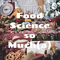 Food Science So Much