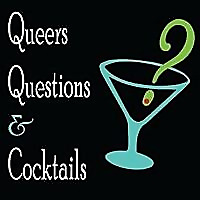 Queers, Questions and Cocktails: Pop culture trivia LGBT podcast