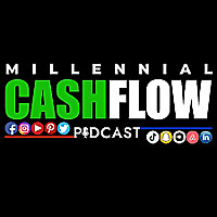 Millennial Cash Flow Podcast