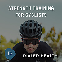 Dialed Health | Strength Training For Cyclists