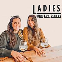 Ladies Who Law School