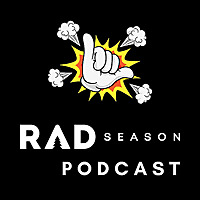 Rad Season Podcast | Action Sports and Adventure Show