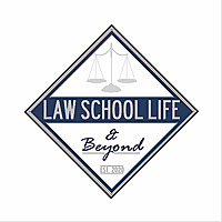 Law School Life and Beyond